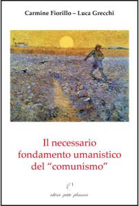 """Il necessario fondamento umanistico del """"comunismo"""""""
