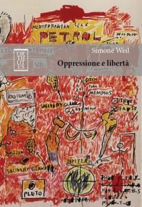 weil, Oppressione e libertà