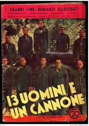 13 uomini e un cannone