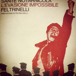 L'evasione impossibile, Feltrinelli, 1972