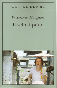 William Somerset Maugham, Il velo dipinto