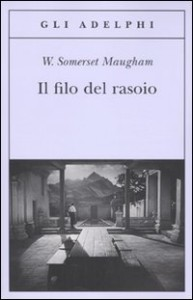 William Somerset Maugham, il filo del rasoio