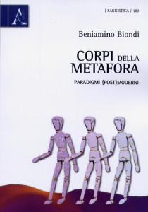 Corpi della metafora. Paradigmi (post)moderni