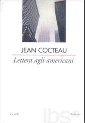 J. Cocteau, Lettera agli americani