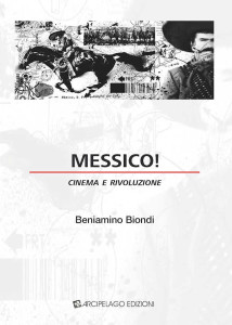 Messico. Cinema e rivoluzione
