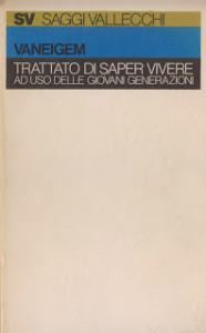 Raoul Vaneigem, Trattato del saper vivere