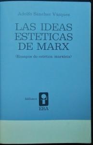 las-ideas-esteticas-de-marx-adolfo-sanchez-vazquez-9325-MLM20014959293_122013-F