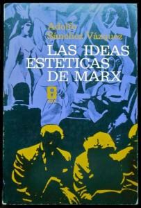las-ideas-esteticas-de-marx-adolfo-sanchez-vazquez-9398-MLM20014959270_122013-F