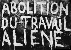 Abolizione del lavoro alienato
