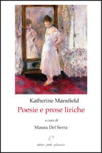 K. Mansfield, Poesie e prose liriche