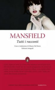 K. Mansfield, Tutti i racconti