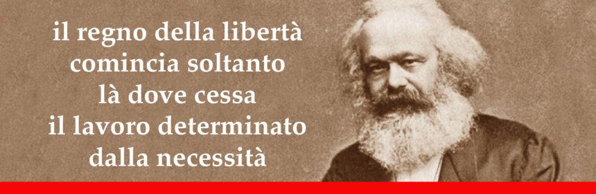 Marx e il regno della libertà