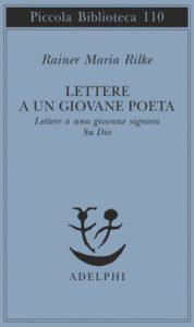 Rilke, Lettere a un giovane poeta