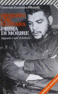 Guevara, Prima di morire