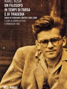 Un filosofo in tempi di farsa e di tragedia