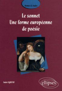 Le sonnet. Une forme européenne de poésie