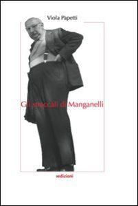Gli straccali di Manganelli