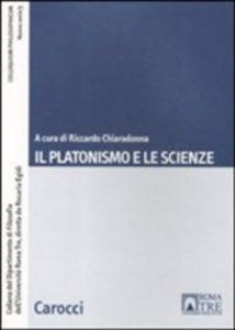 Il platonismo e le scienze, Carocci