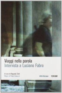 Viaggi nella parola. Intervista a Luciano Fabro