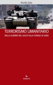 Danilo Zolo, Terrorismo umanitario