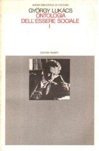 György Lukács, Ontologia dell'essere sociale