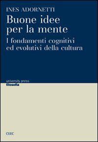 Ines Adornetti, Buone idee per la mente