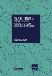 Jonathan Haidt, Menti tribali
