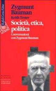 Keith Tester, Società, etica, politica.