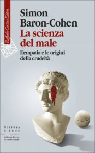 Simon Baron-Cohen, La scienza del male
