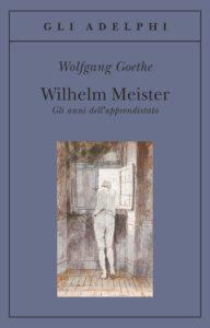 Wilhelm Meister. Gli anni di apprendistato