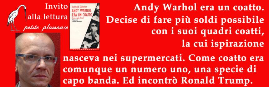 Tommaso Labranca_Andy Warhol 01