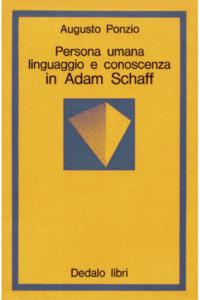 persona-umana-linguaggio-e-conoscenza-in-adam-schaff