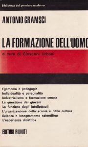 Antonio Gramsci, La formazione dell'uomo, Roma 1969