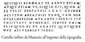 Cartello infisso da Manuzio all'ingresso della tipografia