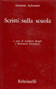Scritti sulla scuola, Feltrinelli, Milano 1966