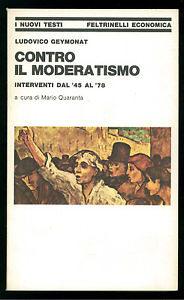 Contro il moderatismo