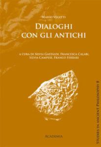 Dialoghi con gli antichi, Academia