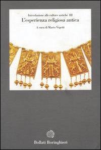 Introduzione alle culture antiche. Vol. 3. L'esperienza religiosa antica, Bollati Borinchieri 1992