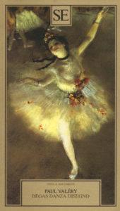 P. Valéry, Degas Danza Disegno