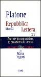 Platone, Reoubblica, Libro 11, Lettera XIV. Socrate incontra Marx. Lo straniero di Treviri, Guida 2004