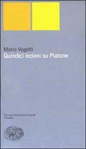 Quindici lezioni su Platone, Einaudi 2003