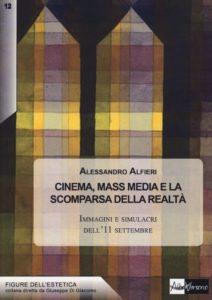 Cinema, Mass Media e la scomparsa della realtà