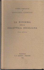 La riforma della dialettica hegeliana
