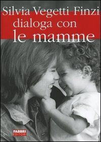 Silvia Vegetti Finzi dialoga con le mamme