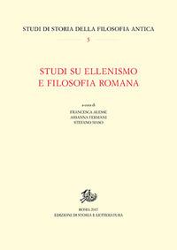 Studi su ellenismo e filosofia romana