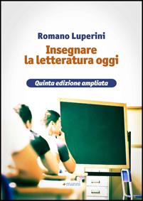 2013 Insegnare la letteratura oggi