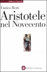 Aristotele nel Novecento