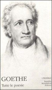 Goethe, Tutte le poesie