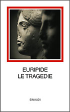 Euripide, Le tragedie