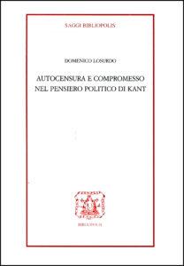 2007 - Autocensura e compromesso nel pensiero politico di Kant